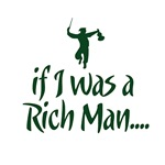 If I was a Rich Man...