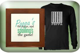 Poppa Gifts and T-Shirts