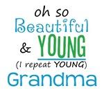 Beautiful and Young Grandma