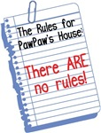 No Rules at PawPaw's House