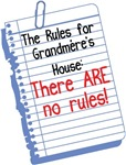 No Rules at Grandmere's House!