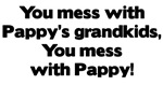 Don't Mess with Pappy's Grandkids!