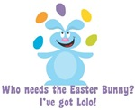 Easter Bunny? I've got Lolo!