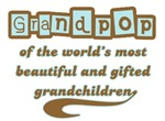 Grandpop of Gifted Grandchildren