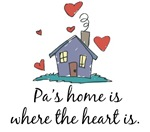 Pa's Home is Where the Heart Is