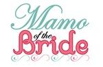 Mamo of the Bride