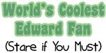 World's Coolest Edward Fan