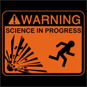 Warning Science in Progress