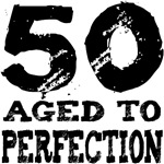 50th Birthday Gifts, 50 Aged to Perfection!