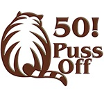 50th Birthday Gifts, 50 Puss Off!