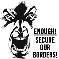 Enough! Secure Our Borders!