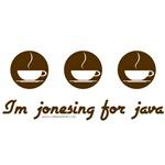 Jonesing for java