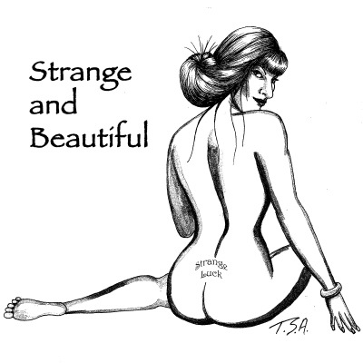Strange & Beautiful