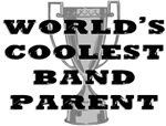 Coolest Band Parent Marching Band T-shirts & Gifts