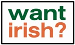 Want Irish?