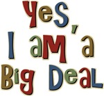 Funny I am a Big Deal Conceited T-shirts & Gifts