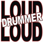 Loud Drummer music t-shirt gift