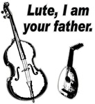 Lute I am your Father t-shirts gifts