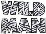 Wild Man t-shirts gifts