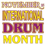 Int'l Drum Month 2 t-shirts gifts