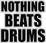 Nothing Beats Drums t-shirts gifts