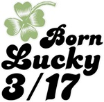 Born Lucky March 17th 3/17 T-shirts Gifts