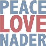 Peace Love Ralph Nader T-shirts Gifts