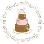 Step-Sister of the bride Cake T-shirts Gifts