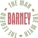 Barney the Man the Myth the Legend T-shirts Gifts