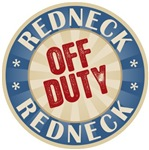 Off Duty Redneck T-shirts Gifts