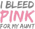 Bleed Pink Aunt Breast Cancer T-shirts Gifts