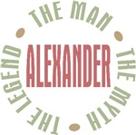 Alexander the man the myth the legend T-shirts Gif