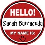 My name is Sarah Barracuda Palin T-shirts Gifts