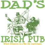 Dad's Irish Pub Personalized Tees Gifts