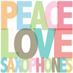 Peace Love Saxophones Tees & Gifts