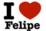 I love Felipe