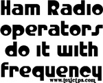 Ham Radio Operators Do It...