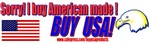 Sorry! I buy American Made! items