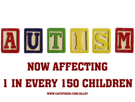 AUTISM IS NOW AFFECTING 1 IN EVERY 150 CHILDREN