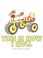 THIS IS HOW I ROLL (GIRL)