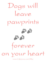 DOGS WILL LEAVE PAWPRINTS FOREVER ON YOUR HEART