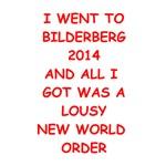 funny bilderberg joke on gifts and t-shirts.