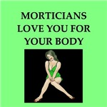 a funny mortician joke on gifts and t-shirts