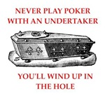 a funny undertaker joke on gifts and t-shirts.