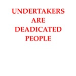 undertaker joke gifts and t-shirts