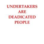 undertaker joke gifts and t-shirts