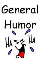 General Humor T-shirts and Gifts