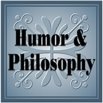 Humor & Philosophy