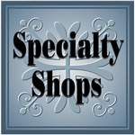 Speciality Shops