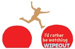 I'd Rather Be Watching Wipeout Shirts